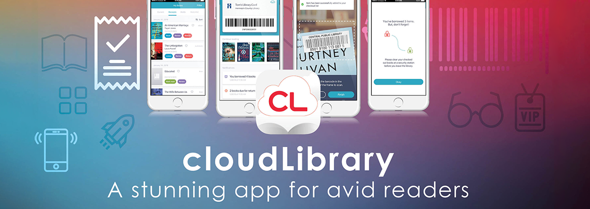 download the cloudLibrary app and access thousands of ebooks